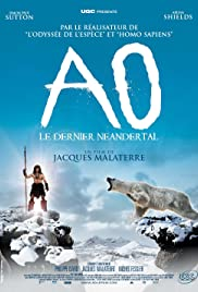 Ao, le dernier Néandertal (2010) Poster - Movie Forum, Cast, Reviews