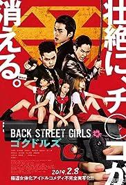 Back Street Girls: Gokudoruzu(2019) Poster - Movie Forum, Cast, Reviews