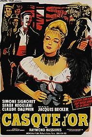 Casque d'or (1952) Poster - Movie Forum, Cast, Reviews