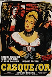Casque d'Or (1952) Poster - Movie Forum, Cast, Reviews