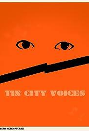 Tin City Voices Poster