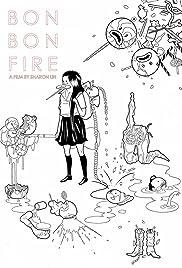 Bon Bon Fire Poster