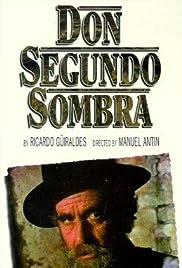 Don Segundo Sombra Poster