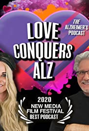Love Conquers Alz (Podcast) Poster