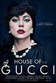 Movie Poster for House of Gucci.