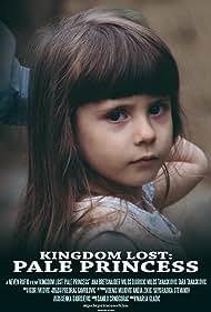 Tara Tanaskovic in Kingdom Lost: Pale Princess (2018)