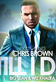 Chris Brown Feat. Big Sean, Wiz Khalifa: Till I Die Poster