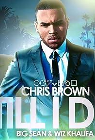 Primary photo for Chris Brown Feat. Big Sean, Wiz Khalifa: Till I Die
