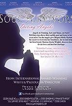 Soul Survivors: Dating Angels