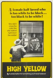 High Yellow(1965) Poster - Movie Forum, Cast, Reviews