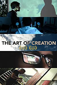 Watch free movie film The Art of Creation by none [Mp4]