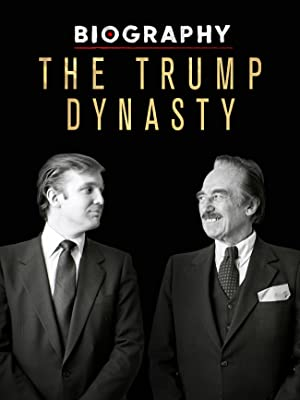 Where to stream Biography: The Trump Dynasty