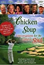 Chicken Soup: Conversations for the Golfers Soul