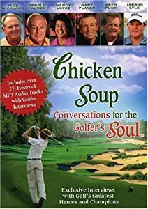 Latest movies 3gp download Chicken Soup: Conversations for the Golfers Soul by none [720x576]