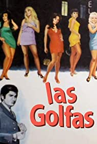 Las golfas (1969)