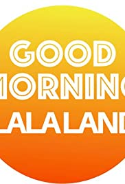 Good Morning Lala Land Poster