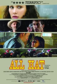 All Hat(2007) Poster - Movie Forum, Cast, Reviews