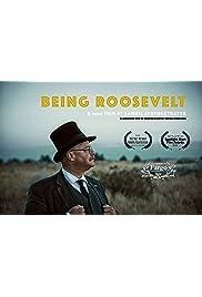 Being Roosevelt