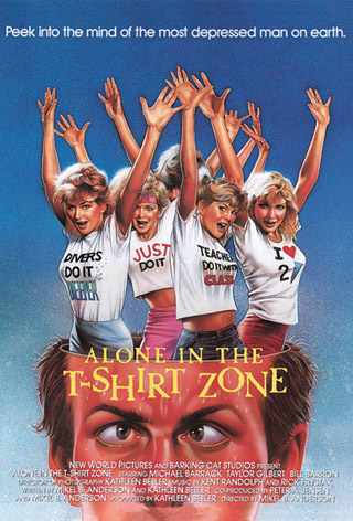 Alone in the T-Shirt Zone ((1986))