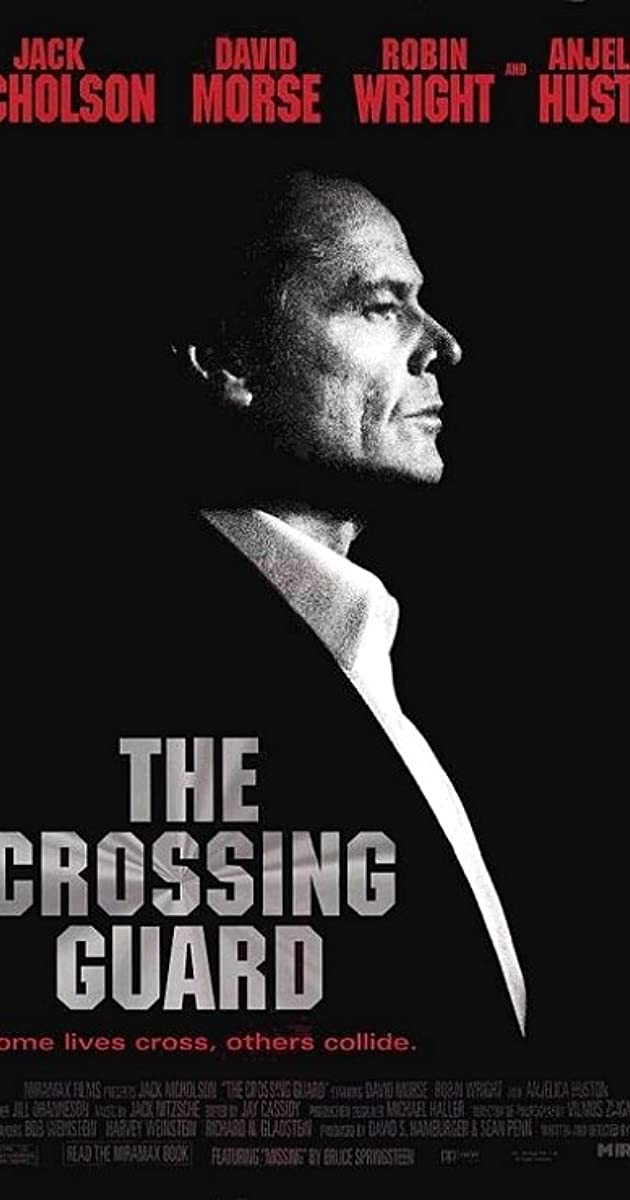 The Crossing Guard (1995)   IMDb