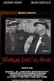 Infamous Cocktail Show (2013)