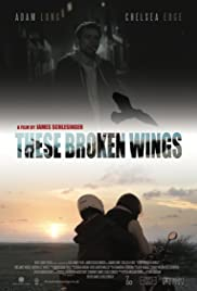 These Broken Wings Poster