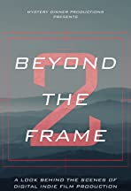 Beyond the Frame
