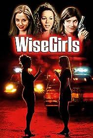 Mira Sorvino, Mariah Carey, and Melora Walters in WiseGirls (2002)