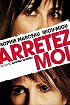Arrêtez-moi (2013) Poster