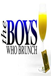 The Boys Who Brunch Poster