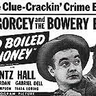 Leo Gorcey and Huntz Hall in Hard Boiled Mahoney (1947)