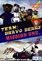 Team Bravo Bears Mission: One