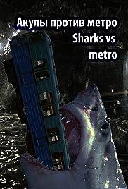 Sharks vs metro Poster