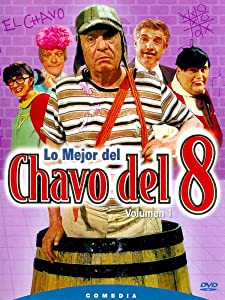 Top downloading sites for movies El Chavo del Ocho Mexico [HDRip]