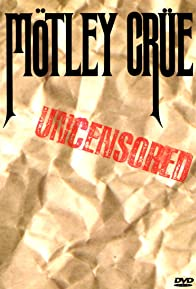 Primary photo for Mötley Crüe: Uncensored