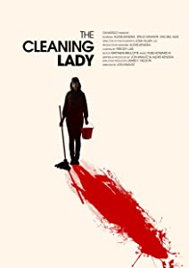 New english movies 2018 list free download The Cleaning Lady by Orson Oblowitz [QuadHD]