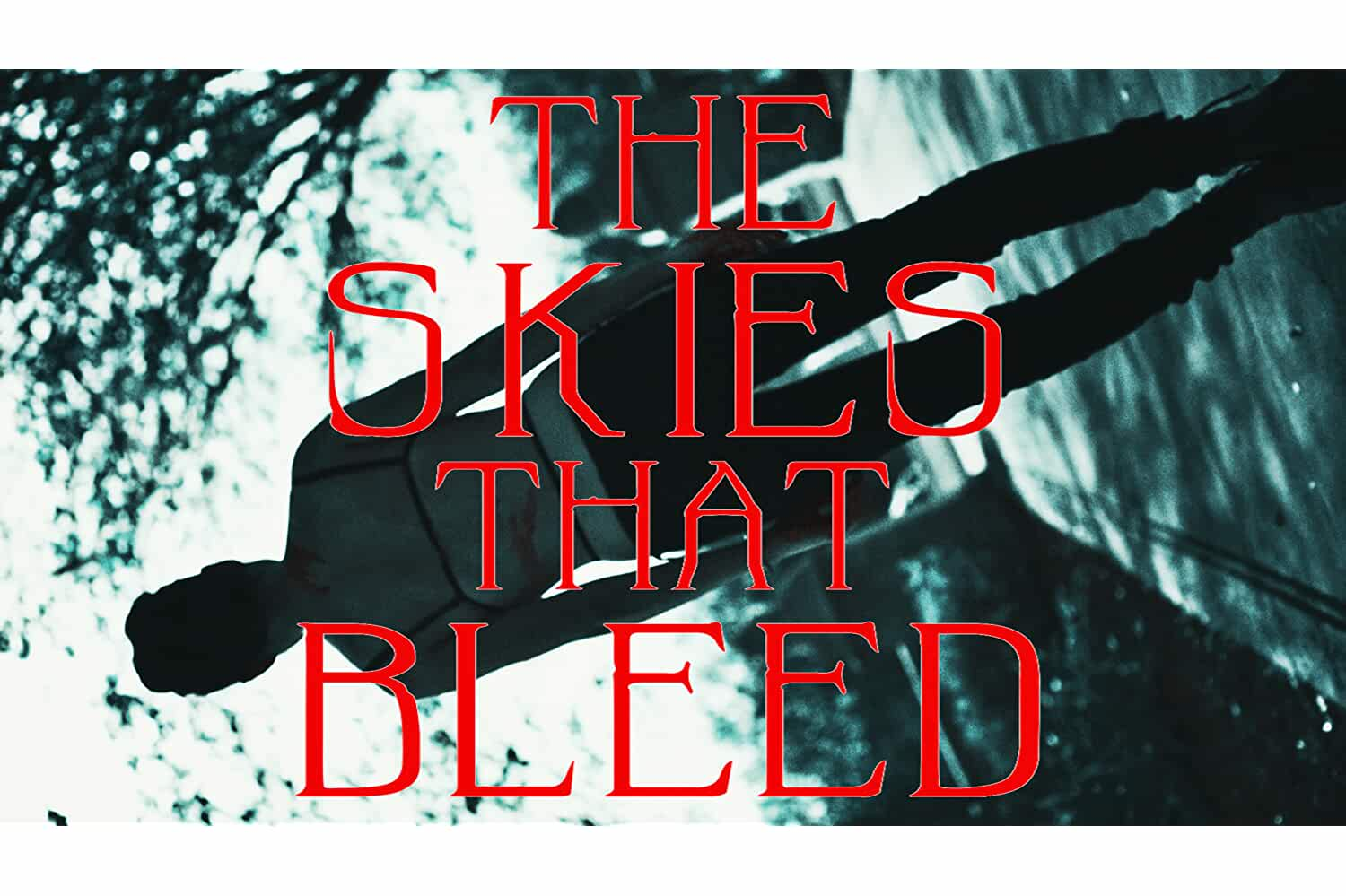 The Skies That Bleed (2019)