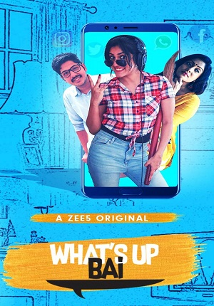 Whats Up Bai (2018) Hindi Season 1 Complete