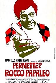 Permette? Rocco Papaleo (1972) Poster - Movie Forum, Cast, Reviews