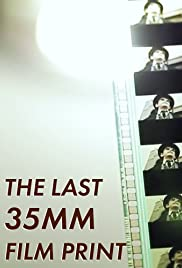 The Last 35mm Film Print Poster
