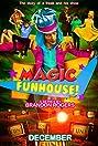 Magic Funhouse! (2016) Poster