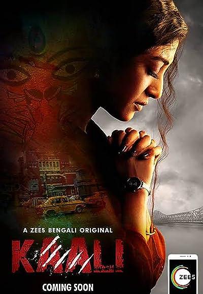 Kaali (2018) Bengali [Season 01 Complete] 720p WEB-DL x265 AAC 1GB