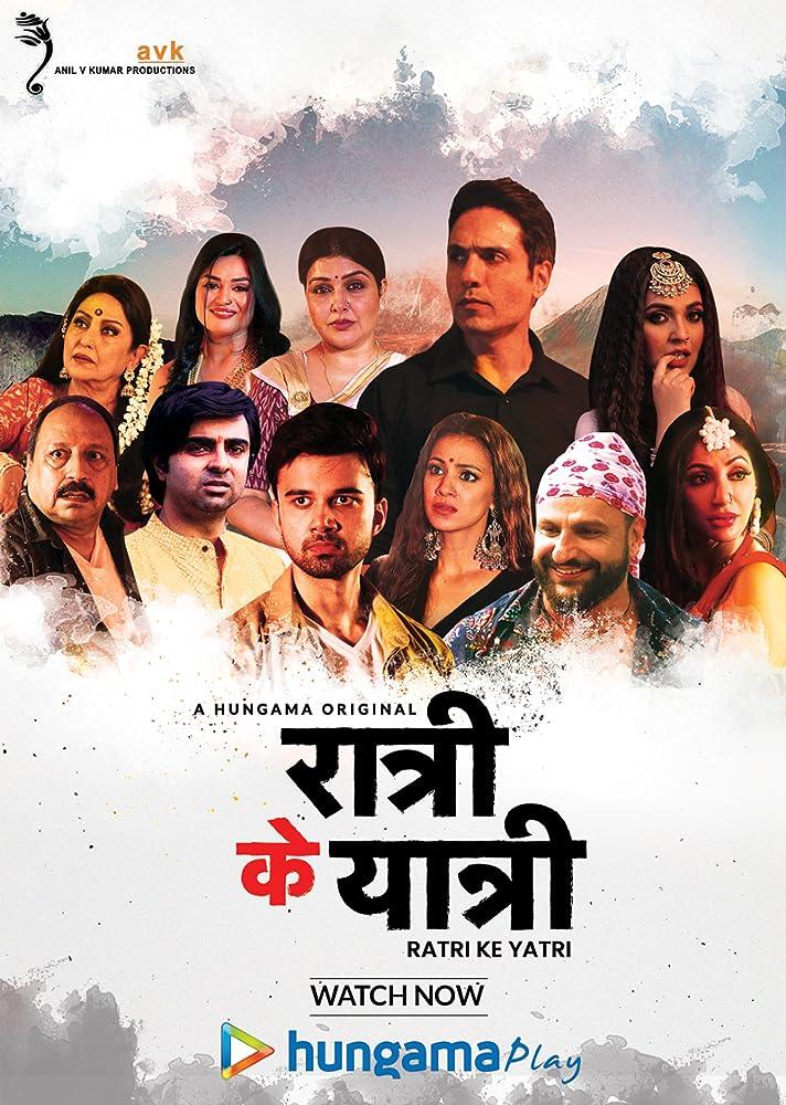 Ratri Ke Yatri 2020 S01 Hindi Complete Hungamaplay Original Web Series 480p HDRip x264 300MB