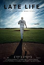 Late Life: The Chien-Ming Wang Story (2018) 1080p