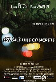 Fragile Like Concrete Poster