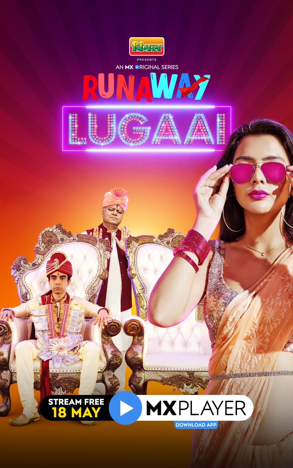 Download Runaway Lugai (2021) Season 1 Hindi Complete MX Player Original WEB Series 480p | 720p HDRip
