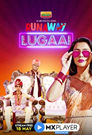 Runaway Lugai (2021) Hindi Season 1 Complete