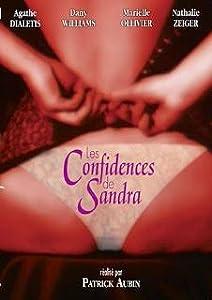 Watch free no download online movies Les confidences de Sandra France [480x800]