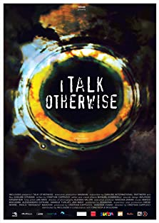 I Talk Otherwise (2015)