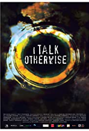 I Talk Otherwise Poster